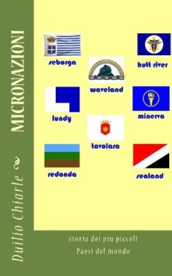 MICRONAZIONI: la storia dei più piccoli paesi del mondo