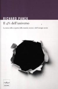 Il 4% dell'universo. La storia della scoperta della materia oscura e dell'energia oscura