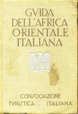 Guida dell'Africa Orientale Italiana