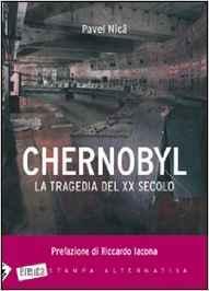 Chernobyl. La tragedia del XX secolo.