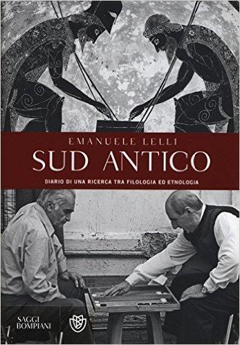 Sud Antico — Diario di una ricerca tra filologia ed etnologia