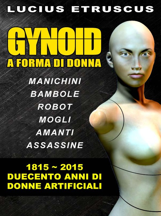 Gynoid — A forma di donna