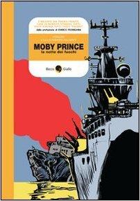 Moby Prince la notte dei fuochi
