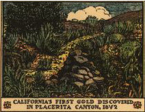 California's first gold discovered in Placerita Canyon, 1842