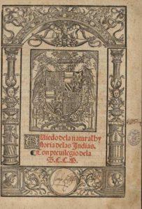 Sumario de la natural historia de las Indias, 1526