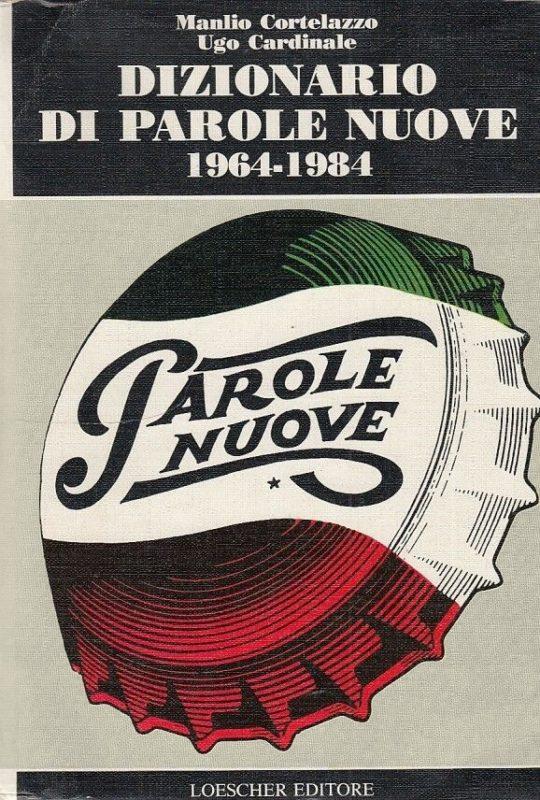 Dizionario di parole nuove 1964–1984