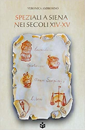 Speziali a Siena nei secoli XIV-XV